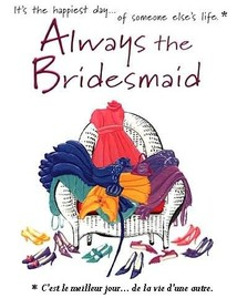 Alwaysthebridesmaid